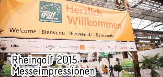 Rheingolf 2015 - Messeimpressionen