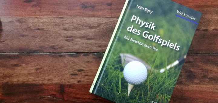 Physik des Golfspiels